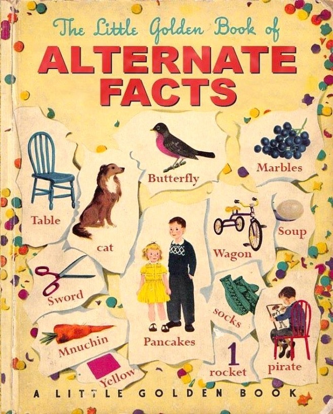 The Little Golden Book Of Alternative Facts